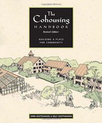 Cover of Chris ScottHanson's Cohousing Handbook